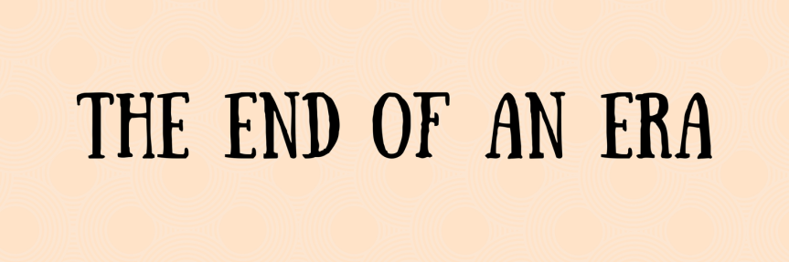 The End Of AnEra