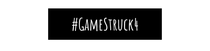 #GameStruck4