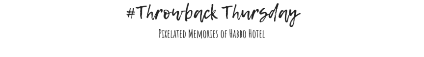 Throwback Thursday: HabboHotel
