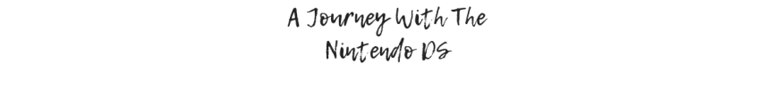 A Journey With The NintendoDS
