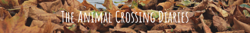 The Animal Crossing Diaries: The Great Autumn TidyUp